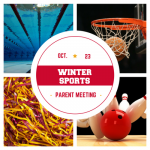 Mandatory Winter Parent Meeting 10/23