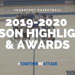 Boys Basketball Season Highlights & Awards