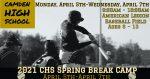 2021 CHS Spring Break Baseball Camp