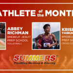 And the Summers Plumbing Heating & Cooling November Athlete of the Month is….