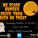 Need Halloween Plans? Join Interact Club and SCARE HUNGER!