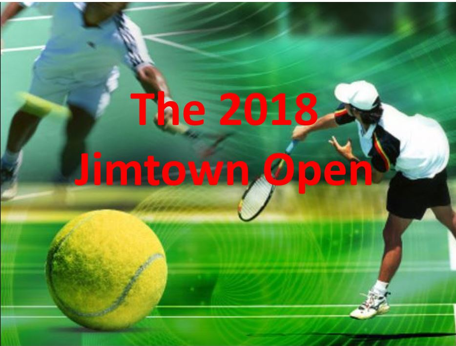 "The 1st Annual ""Jimtown Open"" Tennis Tourney"