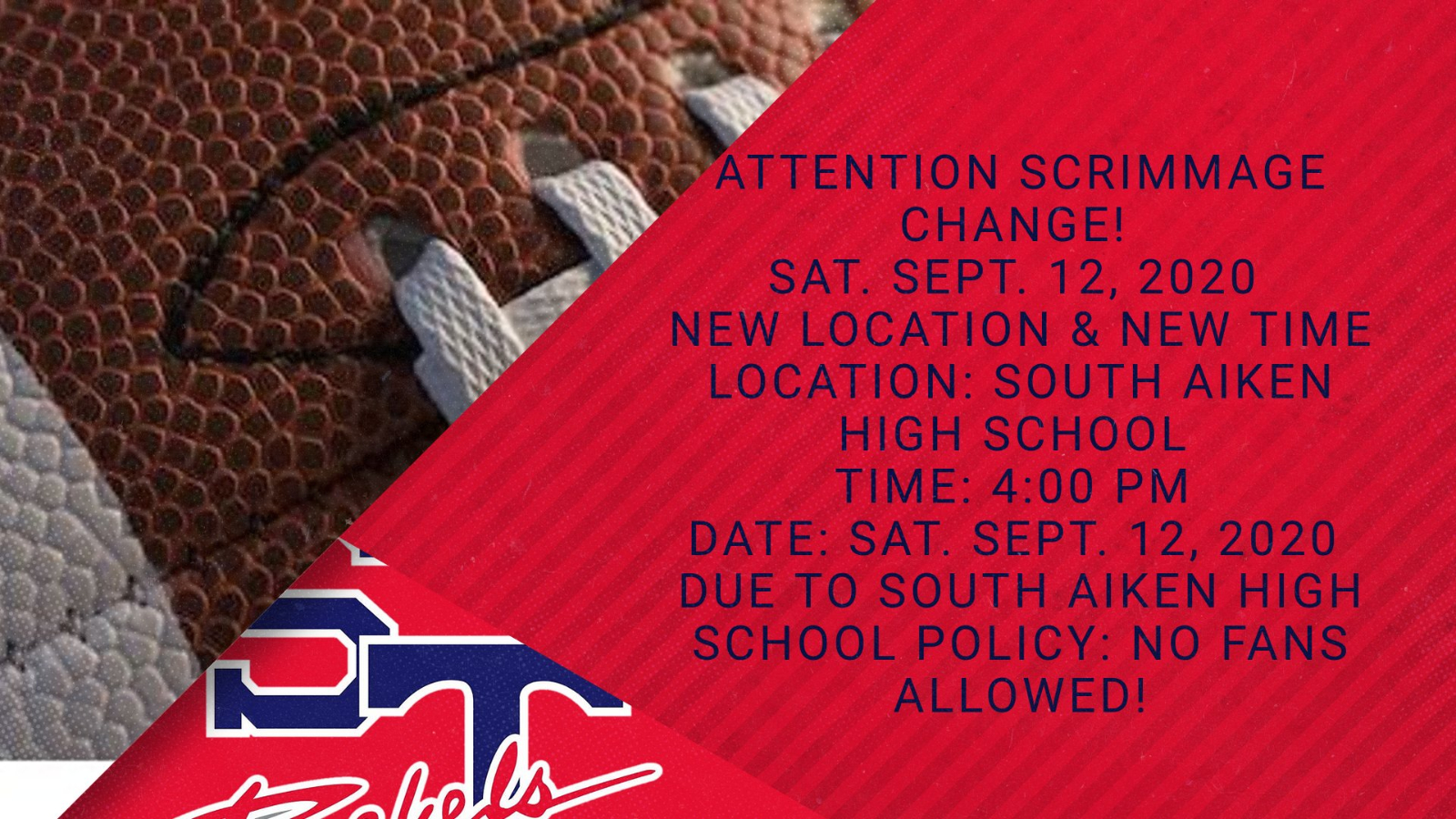 ATTENTION: Football Scrimmage Change!