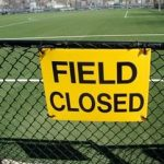 Athletic Fields Closed