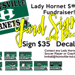 Lady Hornet Soccer Fundraiser!   YARD SIGNS & DECALS!