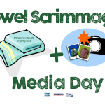 Annual Towel Scrimmage and Media Day – August 18