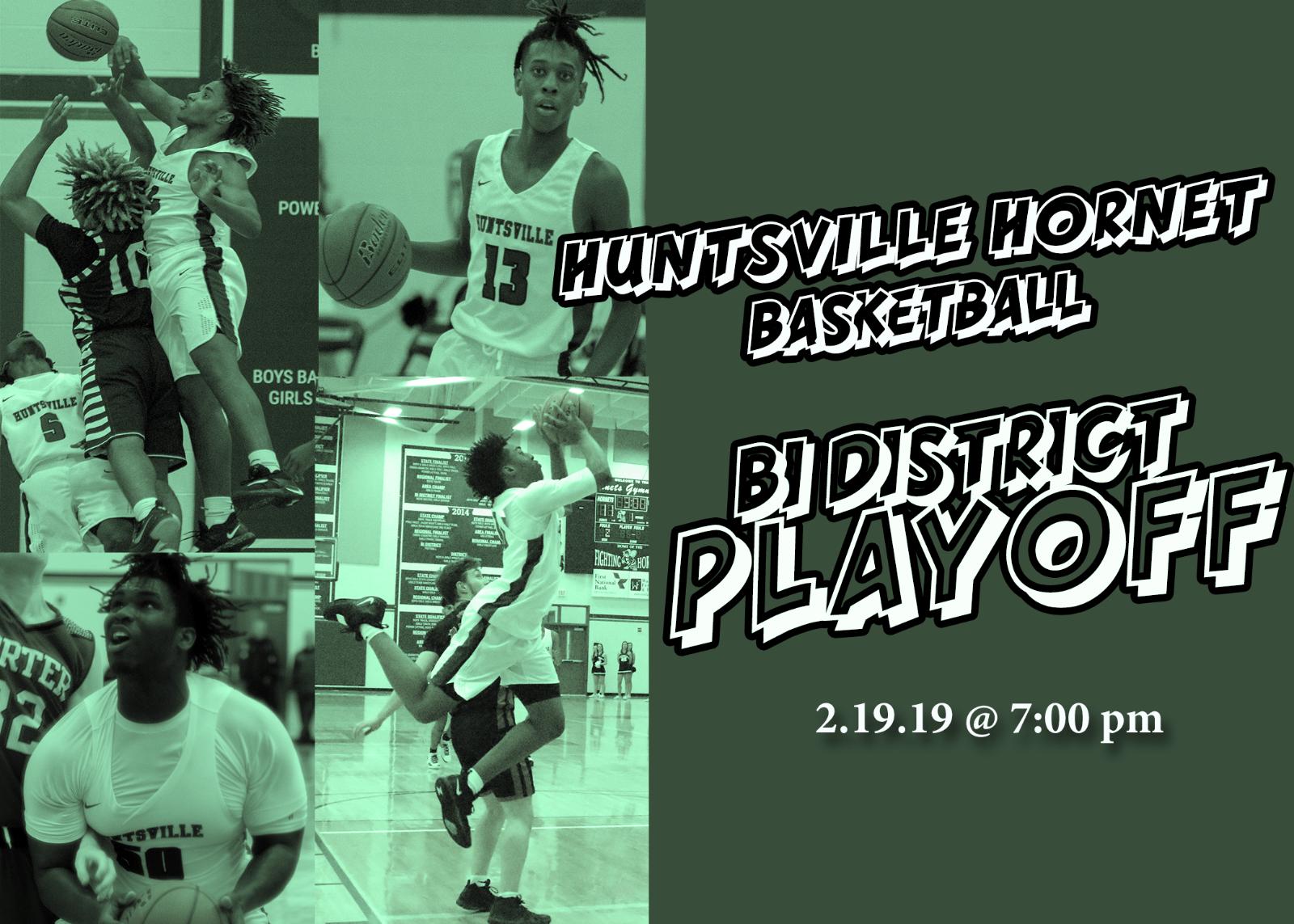 Huntsville Hornet Basketball Bi District Playoff
