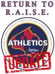 Return to R.A.I.S.E Update 3/26/21