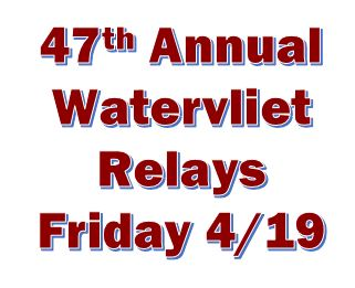 47th Annual Watervliet Relays to Run this Friday, April 19th