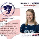 Varsity Girls Soccer Names Athlete of the Week for Week of February 25th!