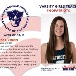 Varsity Girls Track Names Athlete of the Week for Week of March 18th!