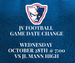 JV Football Game vs JL Mann Moved to Wednesday