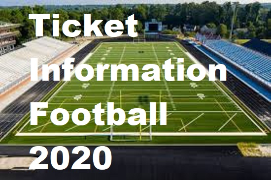 Football Ticket and Stadium Information (Fall 2020)