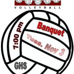Volleyball Banquet Nov 3rd 7:00PM