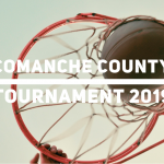 Comanche County Tournament Brackets Released