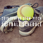 SPRING SLOW-PITCH SOFTBALL SCHEDULE