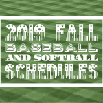 2019 High School Softball and Baseball Schedules