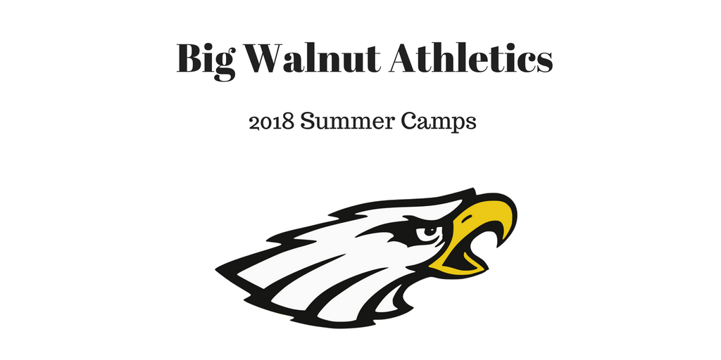 Big Walnut Athletic Summer 2018 Youth Camps – Sign Up Now