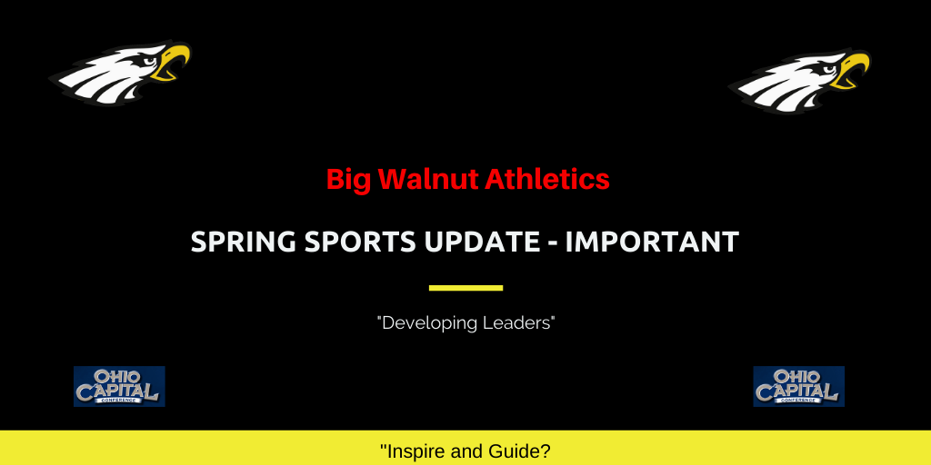 Big Walnut Athletics – Spring Sports Update – IMPORTANT – Friday, March 13, 2020