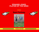 Edward Jones Player of The Week – Sam Fortney