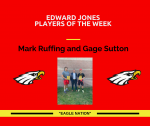 Edward Jones Players of the Week – Mark Ruffing and Gage Sutton
