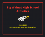 2021 BWHS Spring Sports Preseason Information – Baseball, Softball, Lacrosse, Track & Tennis