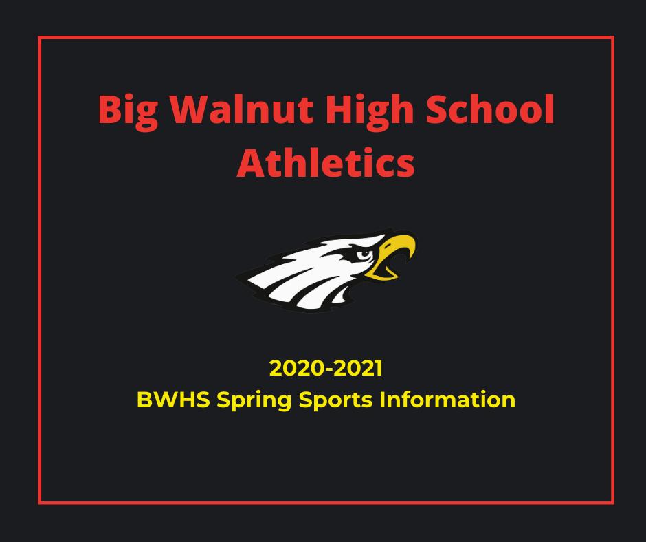 2021 BWHS Spring Sports Preseason Information – Baseball, Softball, Lacrosse, Track & Tennis