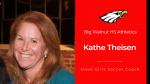 Kathe Theisen – New Big Walnut HS Girls Soccer Head Coach – pending board approval