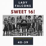 Lady Falcons = Sweet Sixteen