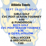 Athletic Events 9/16/19 Post Season Play begins today for GOLF!