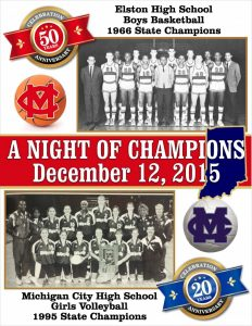 """Night of Champions"" – Honoring 1966 Basketball and 1995 volleyball State Champs"