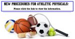 New Procedures for Athletic Physicals!