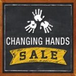 Changing Hands Sale