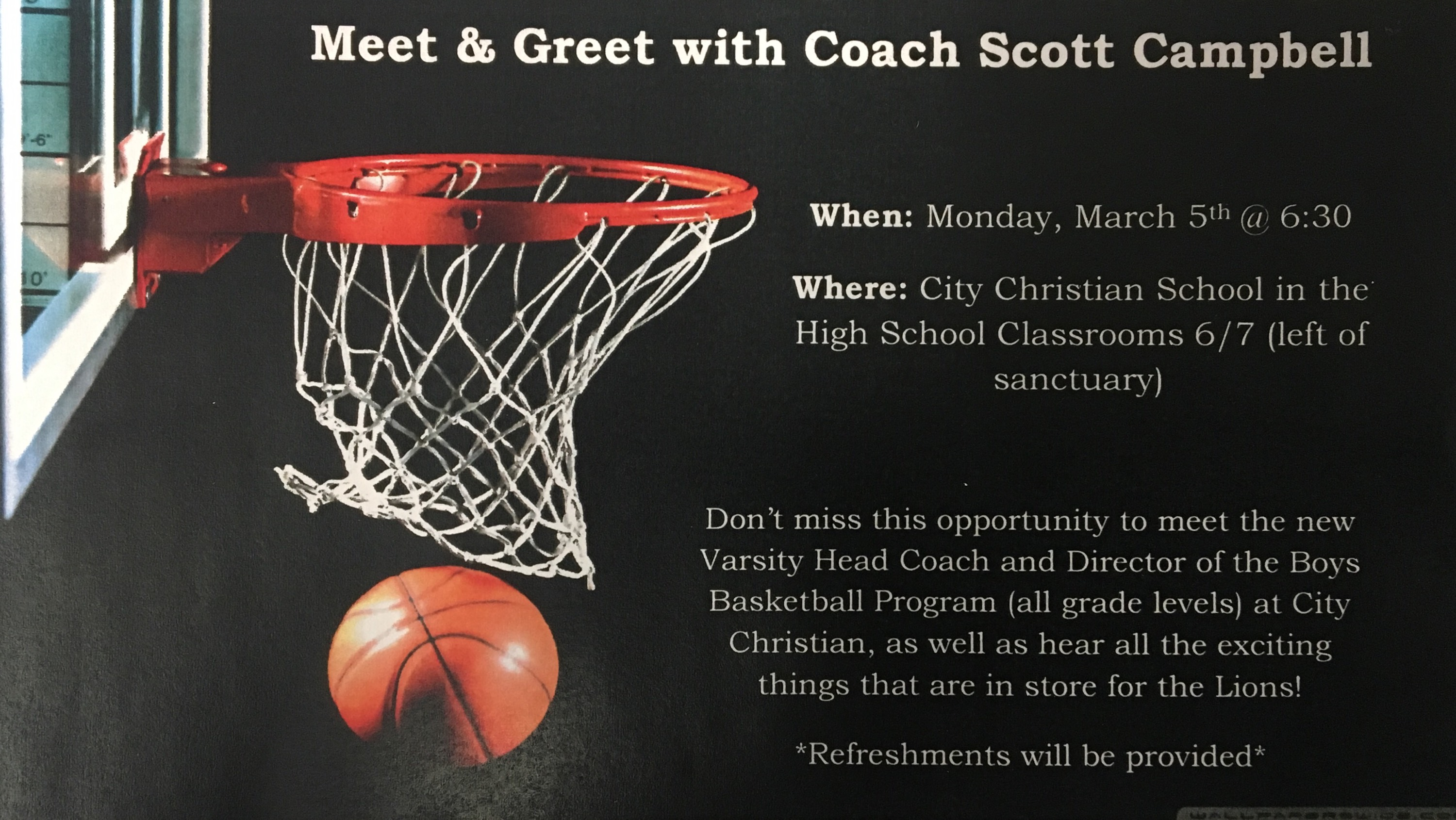Meet & Greet with Coach Scott Campbell Monday March 5th @ 6:30
