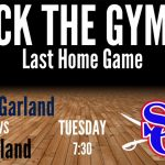 Last basketball home game tomorrow verus Garland