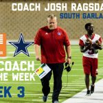 Congratulations to Coach Ragsdale, Whataburger Cowboys High School Coach of the Week for Week 3