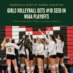 Girls Volleyball Gets #10 Seed in WIAA Playoffs