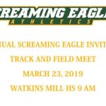 11th Annual Screaming Eagle Invitational-March 23rd, 2019-Watkins Mill HS-Volunteers Needed