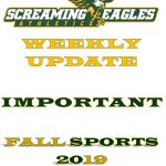 Weekly Update- Mid Summer Edition- Fall Sports- Registration, Tryout and Practice Information