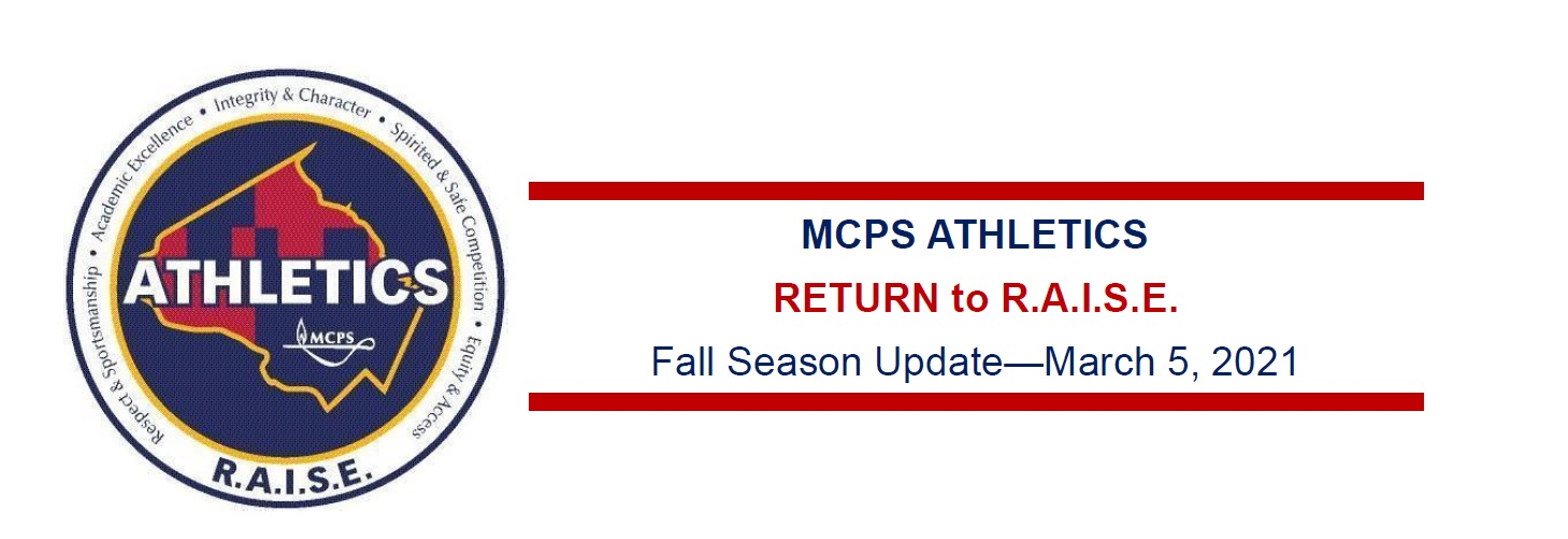 MCPS Fall Season Update- March 5, 2021-Game Schedules now available on our website.