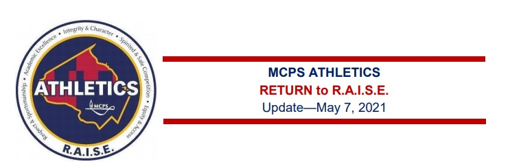 MCPS Return to R.A.I.S.E Weekly Update May 7th, 2021