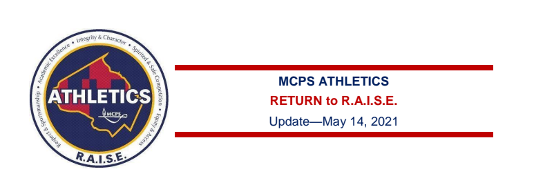 MCPS Return to R.A.I.S.E. Weekly Update May 14th, 2021