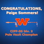 Paige Sommers CIF-SS Division 2 Pole Vault Champion!