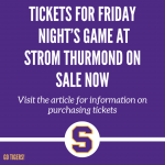 Tickets Available for Football Game at Strom Thurmond Friday Night