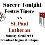 Festus Tigers vs St. Paul Lutheran Soccer – Live!