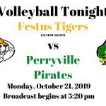 Festus Tigers vs Perryville Pirates Volleyball (Senior night) – Live!