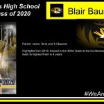 Parent name: Terra and TJ Baumer Highlights from 2019: Scored in the 400m Dash at the Conference meet, which helped team to highest finish in 4 years.