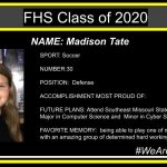 SPORT: Soccer NUMBER:30 POSITION: Defense ACCOMPLISHMENT MOST PROUD OF: FUTURE PLANS: Attend Southeast Missouri State University with a Major in Computer Science and Minor in Cyber Security FAVORITE MEMORY: being able to play one of my favorite sports with an amazing group of determined hard working girls.