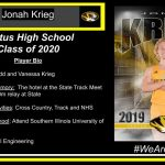 Parents' Names: Todd and Vanessa Krieg Career Highlight/Memory: The hotel at the State Track Meet & winning the 4x800m relay at State FHS Clubs and Activities: Cross Country, Track and NHS Plans after High School: Attend Southern Illinois University of Edwardsville Intended Major: Civil Engineering