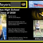 Parents' name: Jeff and Jennie Meyers High School Activities: Key club, Student council, Renaissance, and Gold and Black Pack Plans after High School: Attend Jefferson College to receive my associates in business management Favorite HS/Tennis memory: The bus rides after every away game
